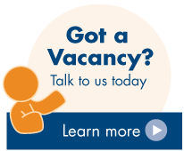 Got a a vacancy? Talk to us to day - Learn More